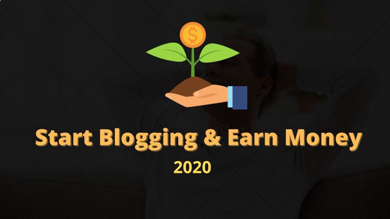 Start Blogging & Earn Money