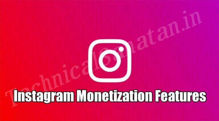 Instagram Monetization Kya Hai
