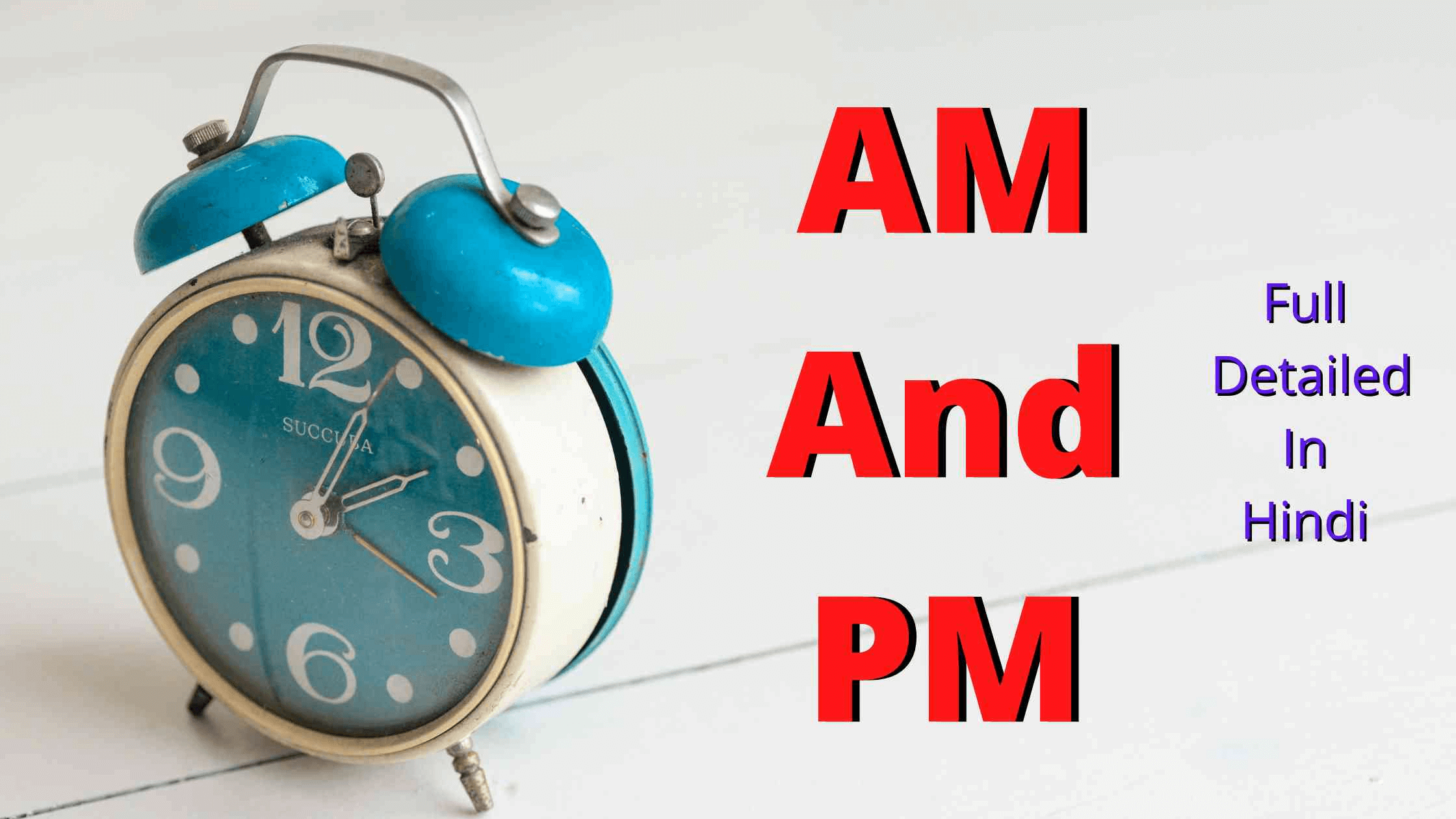 AM & PM Full Form In Hindi